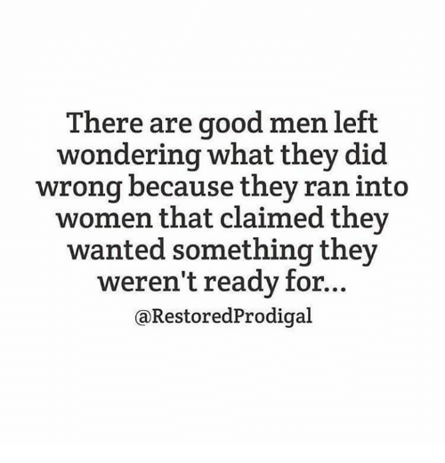Are there any good men left