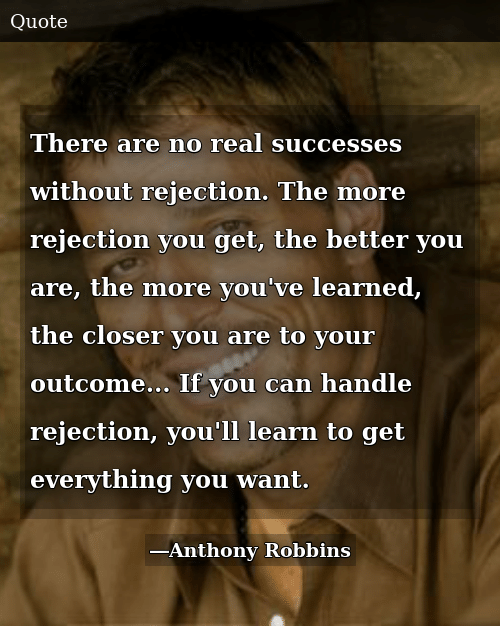 there-are-no-real-successes-without-rejection-the-more-rejection-55460890.png