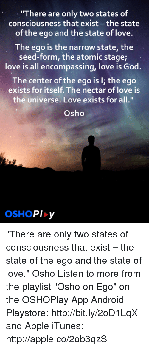There Are Only Two States of Consciousness That Exist the State of