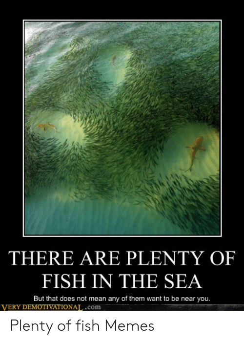 what does plenty of fish mean