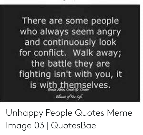 There Are Some People Who Always Seem Angry and Continuously ...