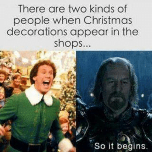 christmas funny and shopping there are two kinds of people when christmas decorations - Christmas Decorating Meme