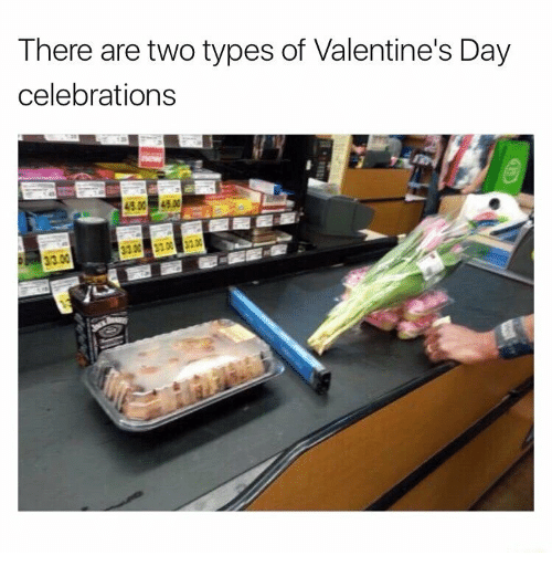Valentine's Day, Day, and Valentines: There are two types of Valentine's Day  celebrations  3.00