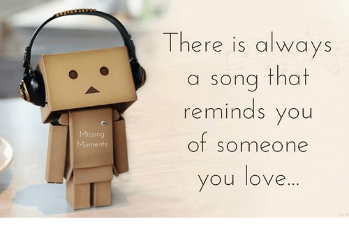 Songs of missing someone you love