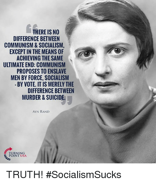there is no difference between communism socialism except in 20443018 ✅ 25 best memes about ayn rand ayn rand memes
