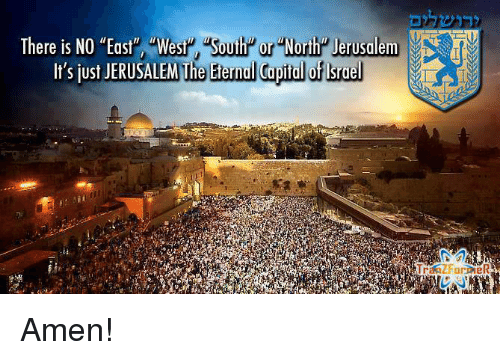 Image result for picture there is no east west north or south jerusalem