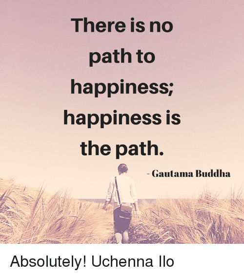 Buddha Poster There Is No Path To Happiness Canvas Print Canvas