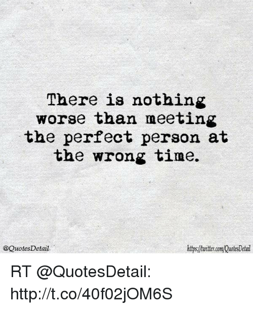 Meeting someone at the wrong time
