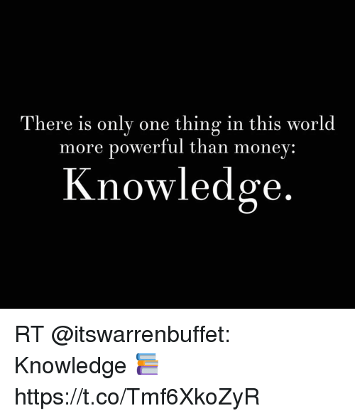 knowledge is more powerful than money