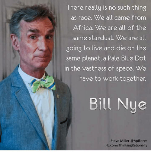 Africa Bill Nye And Memes There Really Is No Such Thing As Race