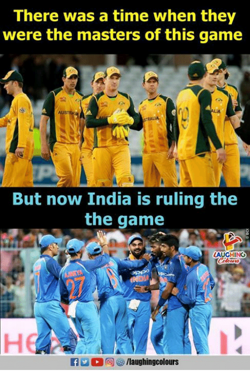 The Game, Game, and India: There was a time when they  were the masters of this game  But now India is ruling the  the game  LAUGHING