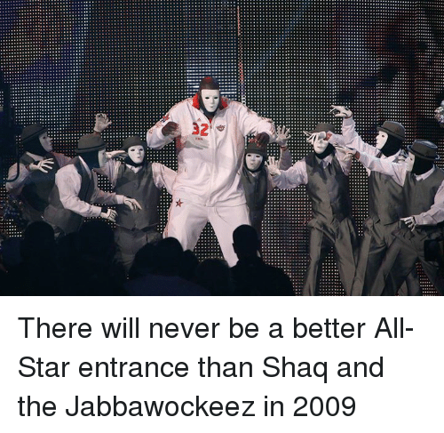 All Star, Shaq, and Star: There will never be a better All-Star entrance than Shaq and the Jabbawockeez in 2009