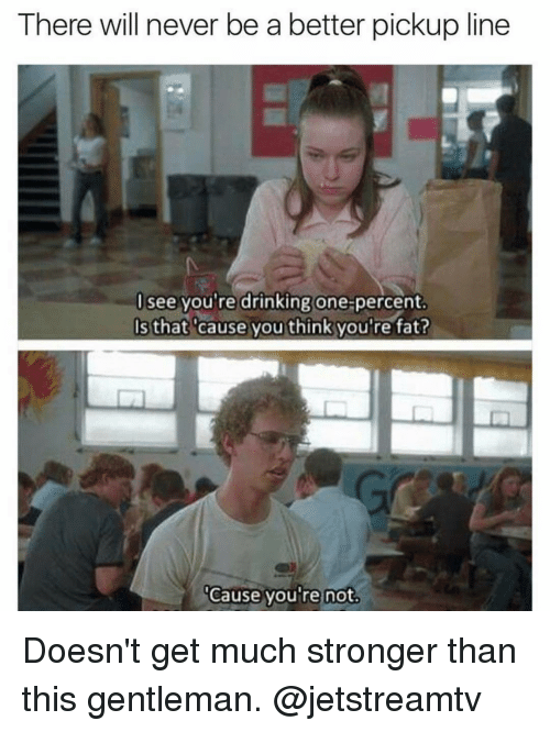 Funny one line pick up lines