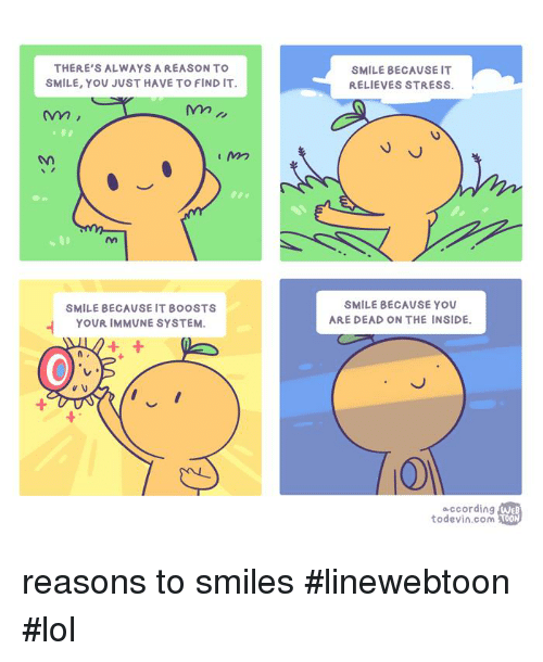 theres always a reason to smile you just have to 13407229 ✅ 25 best memes about immunity immunity memes
