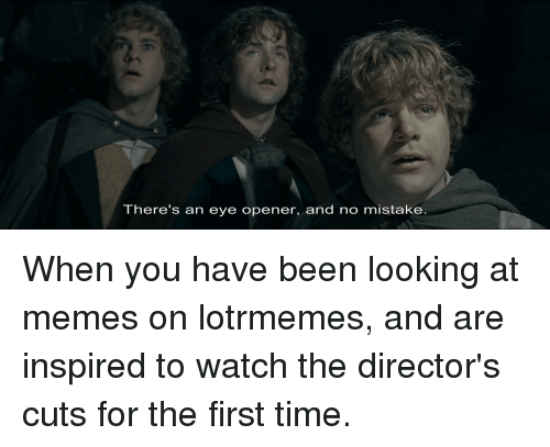 Memes, Lord of the Rings, and Time: There's an eye opener, and no mistake