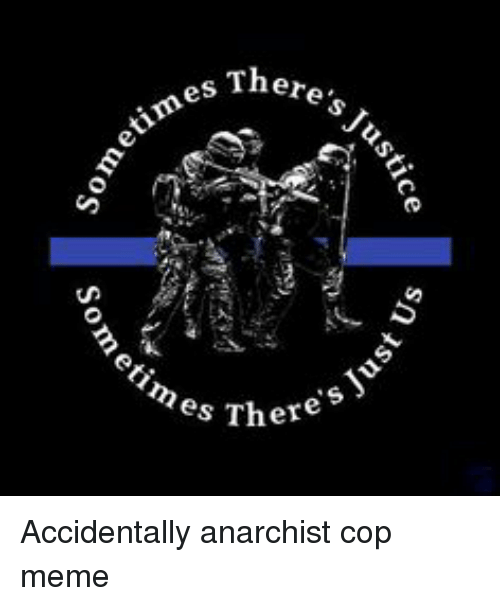Meme, Anarchist, and Anarchy: There's J  0  es There