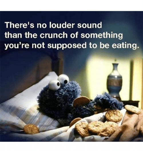 There's No Louder Sound Than The Crunch Of Something You