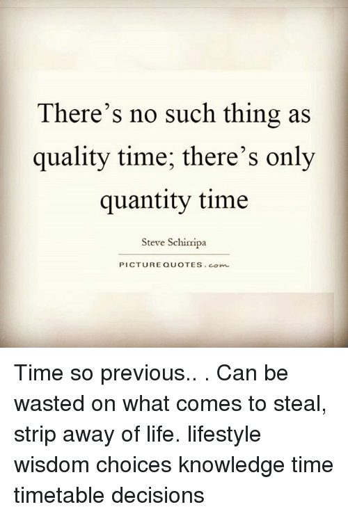 there s no such thing as quality tithere s only quantity ti
