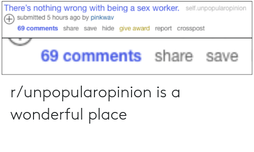 There's Nothing Wrong With Being a Sex Worker