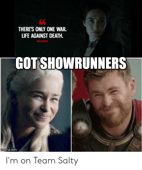 Theres Only One War Life Against Death Melisandre Gotshowrunners