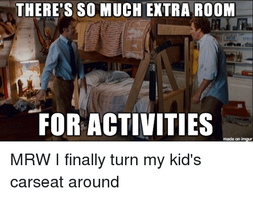 Theres So Much Extra Room For Activities Made On Imgur Mrw I