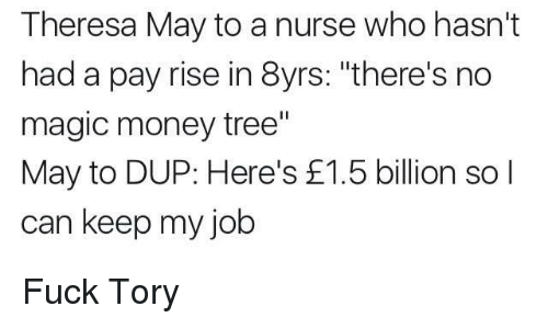 Theresa May to a Nurse Who Hasn't Had a Pay Rise in 8yrs