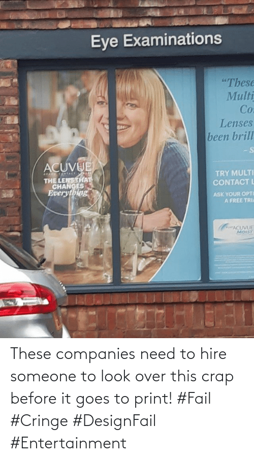 Fail, Entertainment, and Cringe: These companies need to hire someone to look over this crap before it goes to print! #Fail #Cringe #DesignFail #Entertainment