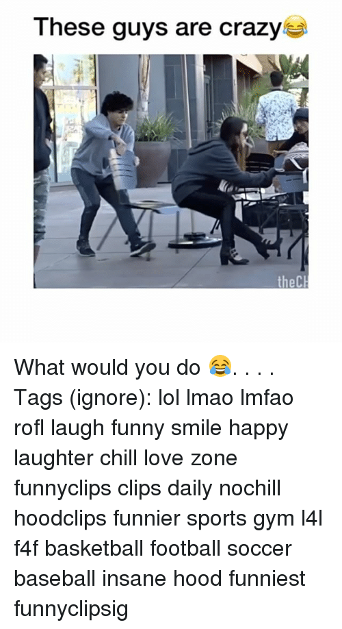 Baseball, Basketball, and Chill: These guys are crazy  the CH What would you do 😂. . . . Tags (ignore): lol lmao lmfao rofl laugh funny smile happy laughter chill love zone funnyclips clips daily nochill hoodclips funnier sports gym l4l f4f basketball football soccer baseball insane hood funniest funnyclipsig