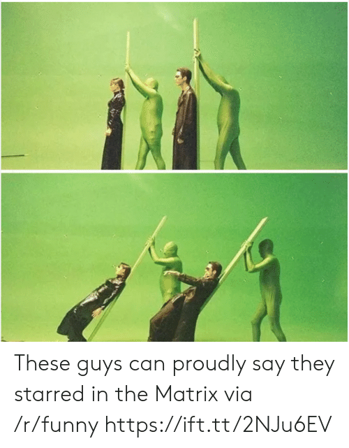 Funny, The Matrix, and Matrix: These guys can proudly say they starred in the Matrix via /r/funny https://ift.tt/2NJu6EV