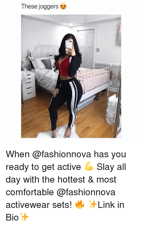 Comfortable, Funny, and Memes: These joggers When @fashionnova has you ready to get active 💪 Slay all day with the hottest & most comfortable @fashionnova activewear sets! 🔥 ✨Link in Bio✨