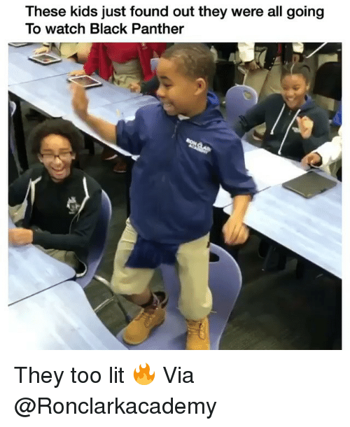 Funny, Lit, and Black: These kids just found out they were all going  To watch Black Panther They too lit 🔥 Via @Ronclarkacademy
