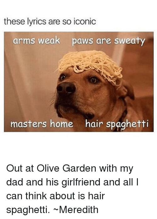 these lyrics are so iconic arms weak paws are sweaty 15153149 25 best sweaty vagina memes sweaties memes, other names for