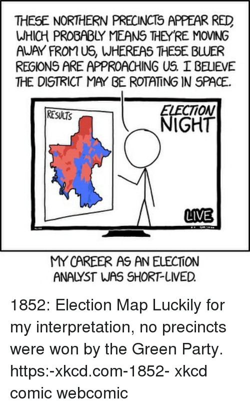 Memes Party And Live These Northern Precincts Appear Red Which Probably Means They