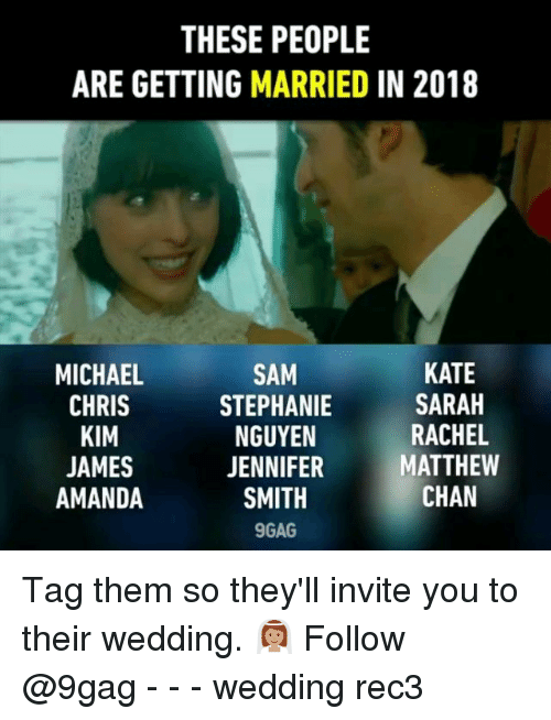 these people are getting married in 2018 michael chris kim 29619481 ✅ 25 best memes about getting married getting married memes
