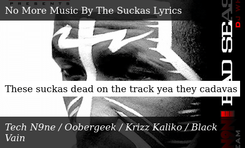 These Suckas Dead on the Track Yea They Cadavas | Meme on ME ME