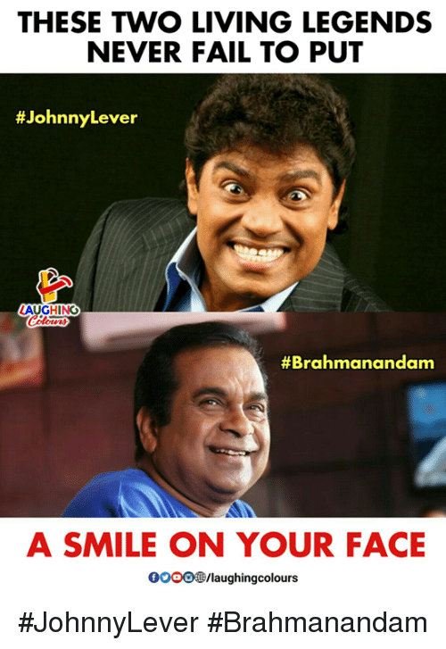 Fail, Smile, and Living: THESE TWO LIVING LEGENDS  NEVER FAIL TO PUT  #JohnnyLever  LAUGHING  #Brahmanandam  A SMILE ON YOUR FACE  000。③laughingcolours #JohnnyLever #Brahmanandam