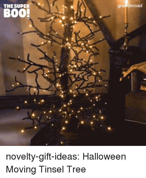 Boo, Halloween, and Tumblr: THESUPER  gra dinroad  BOO! novelty-gift-ideas:  Halloween Moving Tinsel Tree