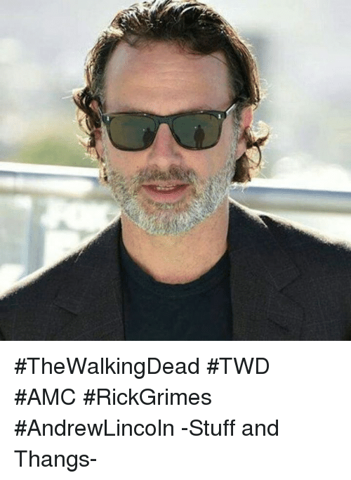 0be1fe1639b0 thewalkingdead-twd-amc-rickgrimes-andrewlincoln-stuff-and-thangs-14581825.png