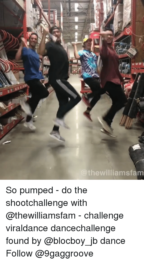 Memes, Dance, and 🤖: thewilliamsfamm So pumped - do the shootchallenge with @thewilliamsfam - challenge viraldance dancechallenge found by @blocboy_jb dance Follow @9gaggroove