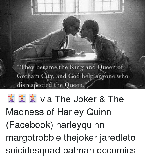 """Batman, Facebook, and Funny: """"They bekame the King and Queen of  Gotham and God help one who  disrespected the Queen."""" 🃏🃏🃏 via The Joker & The Madness of Harley Quinn (Facebook) harleyquinn margotrobbie thejoker jaredleto suicidesquad batman dccomics"""