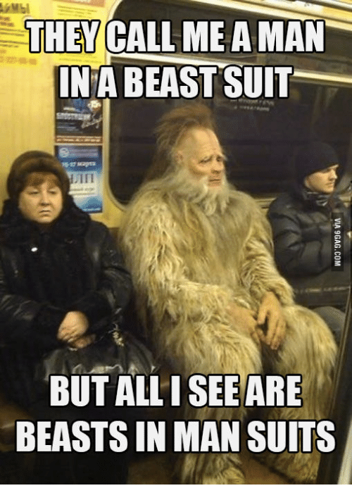 they call meaman in a beast suit but see are 16164713 25 best yeti meme memes meaman memes, suit memes, manly memes