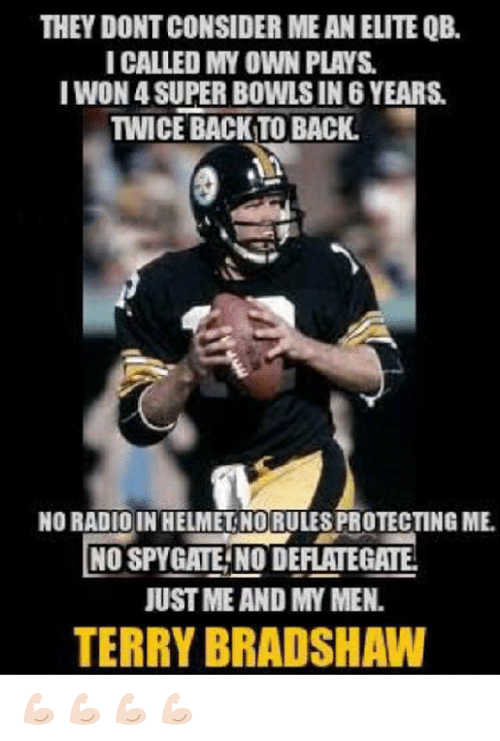 they dont consider me an elite qb i called my 22159329 ✅ 25 best memes about terry bradshaw terry bradshaw memes