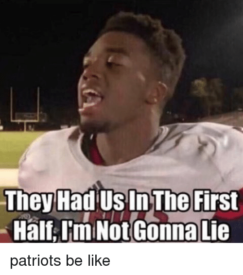 they had us in the first half i m not 13875178 ✅ 25 best memes about they had us in the first half they had
