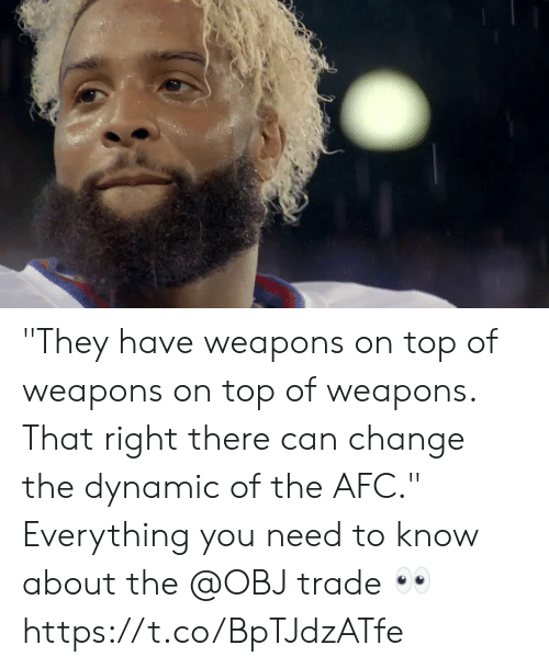 """Memes, Change, and 🤖: """"They have weapons on top of weapons on top of weapons.  That right there can change the dynamic of the AFC.""""  Everything you need to know about the @OBJ trade 👀 https://t.co/BpTJdzATfe"""