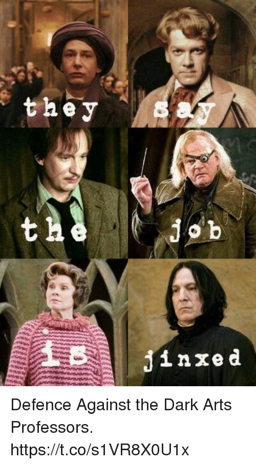 They Jinxed Defence Against The Dark Arts Professors