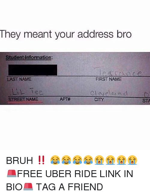 They Meant Your Address Bro Student Information FIRST NAME