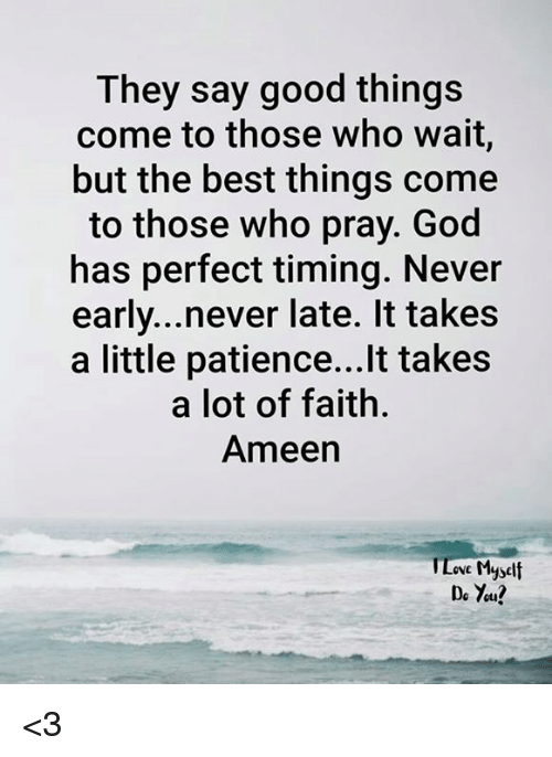 the importance of patience when waiting for the perfect life partner from god This document is so useful for me as i wait patiently for my husband , well done   pls pray for the will of god in my life because am tired.