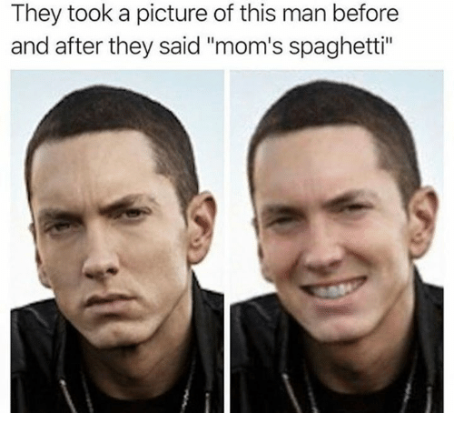 """Moms, Spaghetti, and A Picture: They took a picture of this man before  and after they said """"mom's spaghetti"""""""