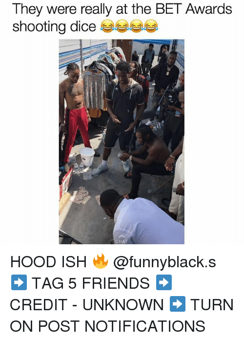 Friends, Chat, and Dice: They were really at the BET Awards  shooting dice  shooting dice ease  CHAT HOOD ISH 🔥 @funnyblack.s ➡️ TAG 5 FRIENDS ➡️ CREDIT - UNKNOWN ➡️ TURN ON POST NOTIFICATIONS
