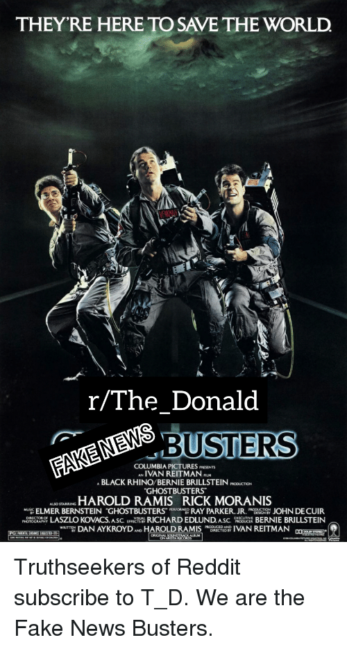 THEY'RE HERE TO SAVE THE WORLD rThe_Donald BUSTERS COLUMBIA